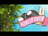 Bowled Over 2015 Best Moments