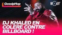DJ Khaled en colère contre Billboard !