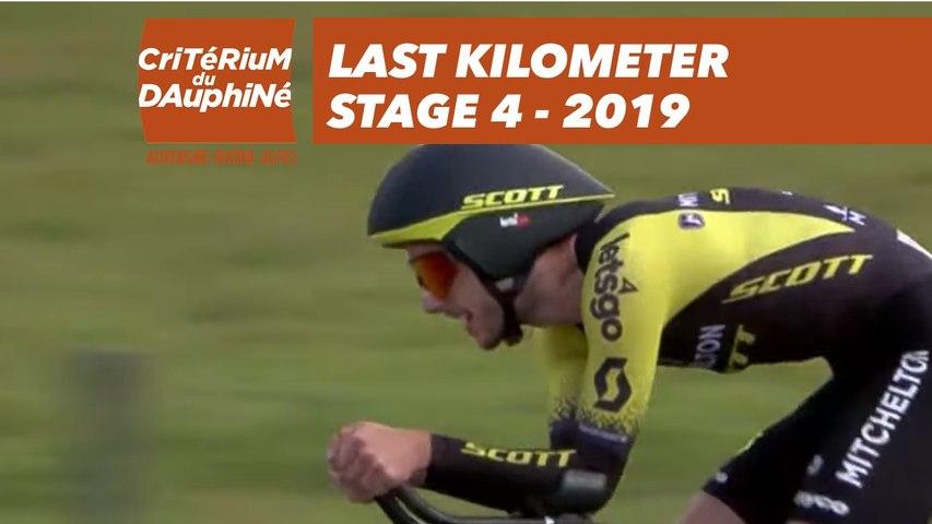 Last Kilometer / Dernier kilomètre - Étape 4 / Stage 4 - Critérium du Dauphiné 2019