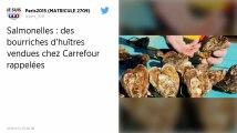 Des huîtres vendues chez Carrefour et contaminées par la salmonelle font l'objet d'un rappel