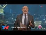 Macri: A todo o nada | PALABRA DE LEUCO