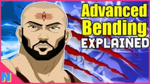 Avatar's Advanced Bending Techniques Explained!