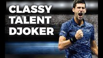 Novak Djokovic - Talent And Classy
