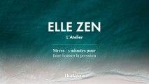 Podcast Elle Zen : Stress : 3 minutes pour faire baisser la pression