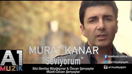 Murat Kanar - Seviyorum