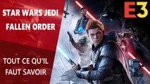 Star Wars Jedi: Fallen Order : Tout ce qu'il faut savoir