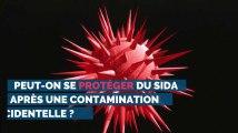 Peut-on se protéger du sida après une contamination accidentelle ?