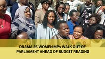 Drama as women MPs walk out of Parliament ahead of budget reading