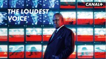 The Loudest Voice - Bande Annonce - CANAL+