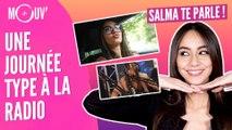SALMA TE PARLE : Une journée type à la radio