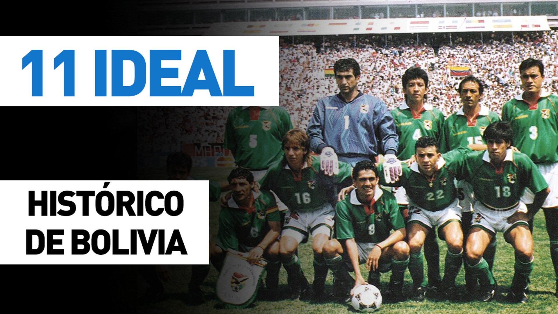 11 Ideal | (histórico de) Bolivia