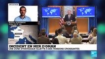 Incident en mer d'Oman : une zone stratégique sujette à des tensions croissantes
