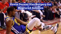 Kevin Durant Gets Immediate Achilles Operation