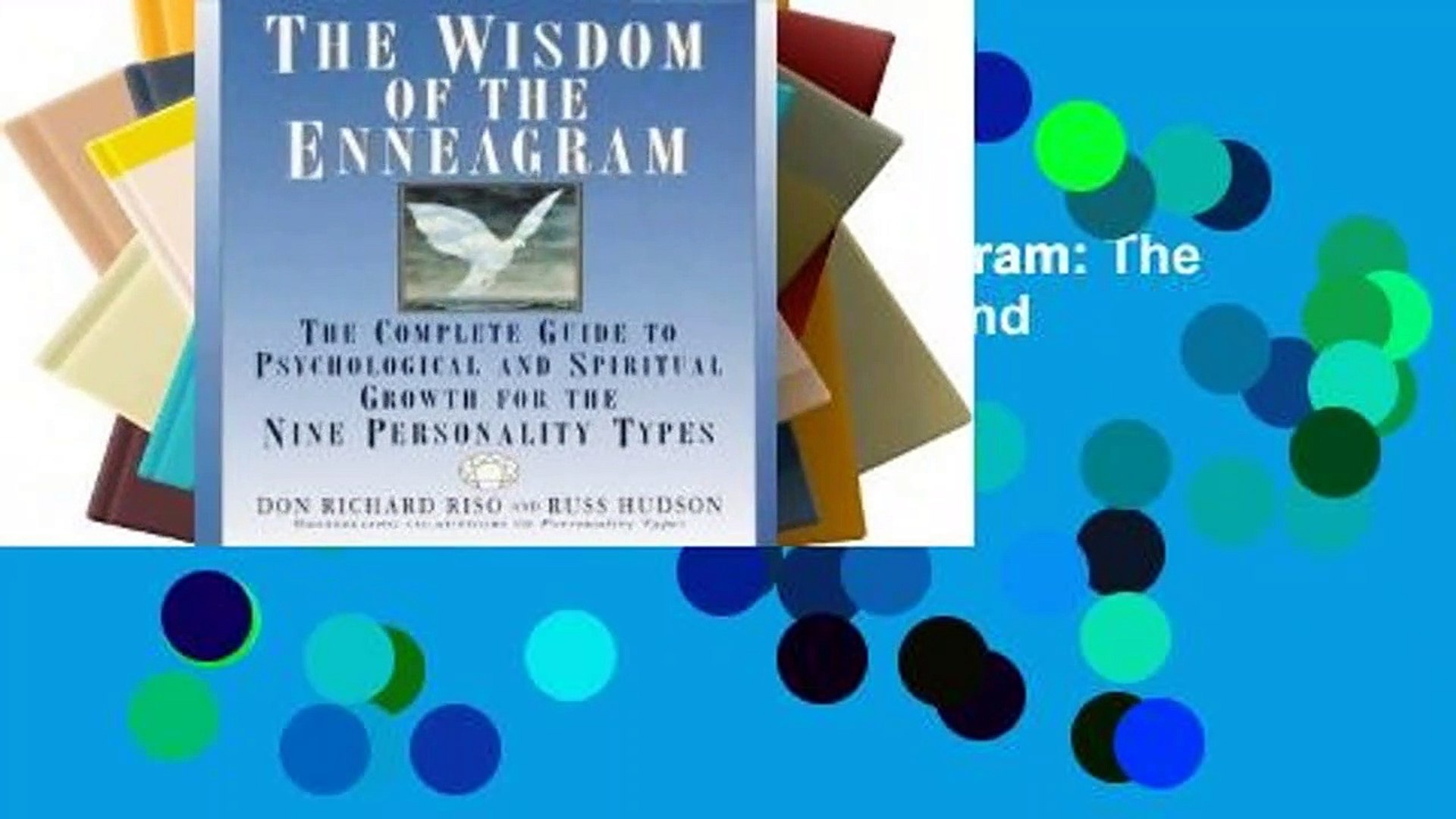 Review  The Wisdom of the Enneagram: The Complete Guide to Psychological and Spiritual Growth for