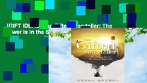 [GIFT IDEAS] The Gifted Storyteller: The Power Is in the Story You Tell