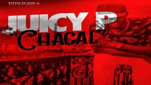 Juicy P - Chacal