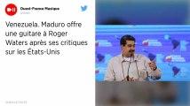 Venezuela. Maduro offre une guitare à Roger Waters après ses critiques sur les États-Unis