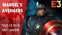 Marvel's Avengers : Tout ce qu'il faut savoir E3 2019