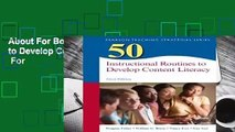 About For Books  50 Instructional Routines to Develop Content Literacy (Teaching Strategies)  For