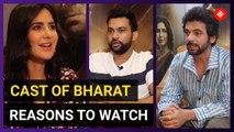 Cast of Bharat Tells Us Why It's A Must Watch Film | Salman Khan | Katrina Kaif