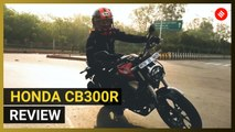 Honda CB300R Review | Fine design and handling