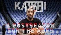 Kawhi - A postseason for the ages