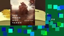 Library  The Road Not Taken: Finding America in the Poem Everyone Loves and Almost Everyone Gets
