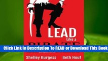 Full E-book  Lead Like a Pirate: Make School Amazing for Your Students and Staff Complete