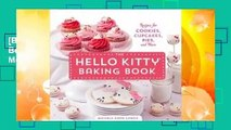 [BEST SELLING]  The Hello Kitty Baking Book: Recipes for Cookies, Cupcakes, and More