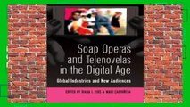 Popular to Favorit  Soap Operas and Telenovelas in the Digital Age: Global Industries and New