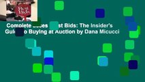 Complete acces  Best Bids: The Insider's Guide to Buying at Auction by Dana Micucci