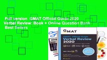 Full version  GMAT Official Guide 2020 Verbal Review: Book + Online Question Bank  Best Sellers