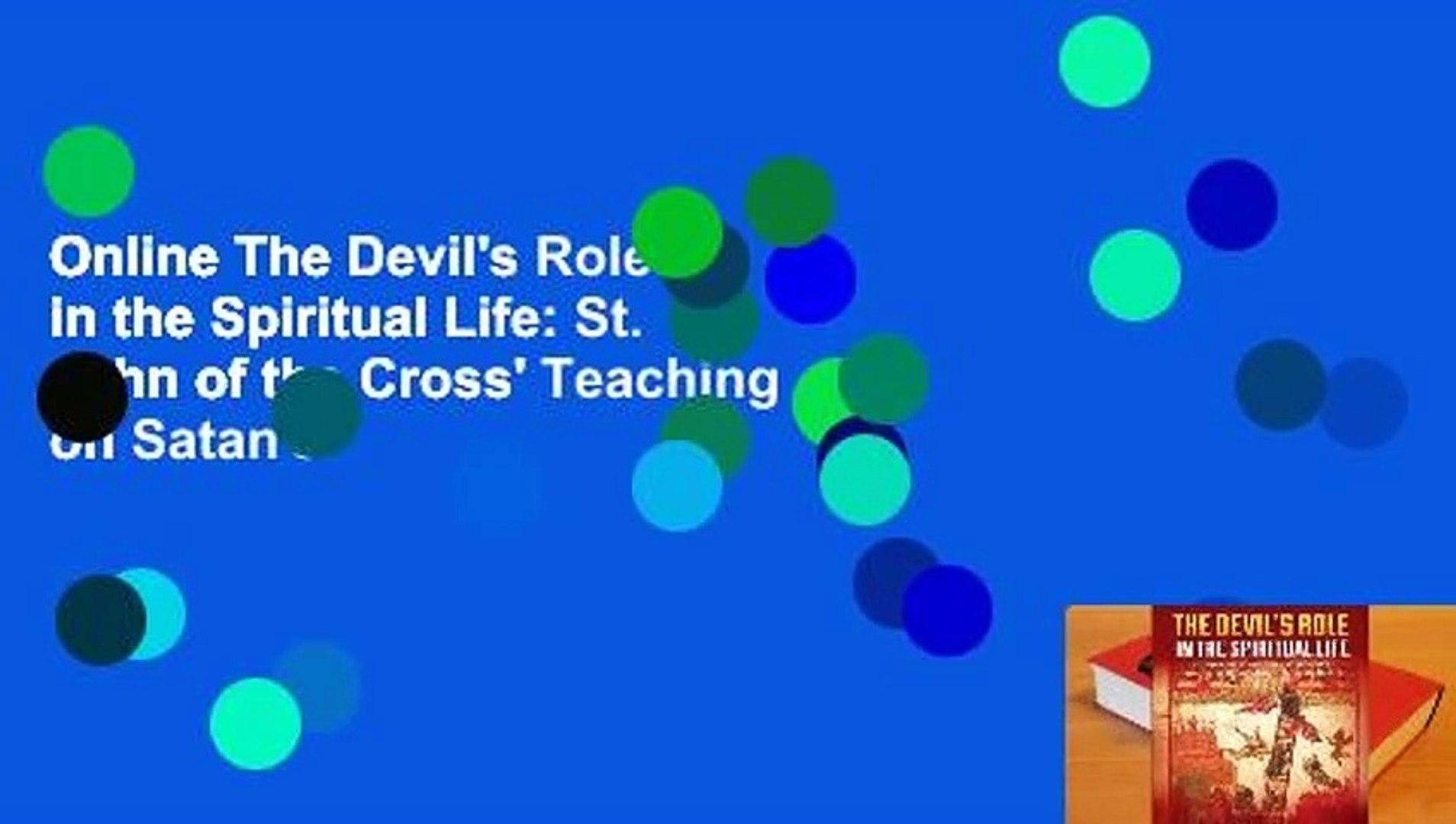 Online The Devil's Role in the Spiritual Life: St. John of the Cross' Teaching on Satan