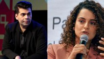Kangana Ranaut's shocking allegation on Karan Johar; Check Out | FilmiBeat