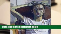 [MOST WISHED]  Alice Neel: Painted Truths