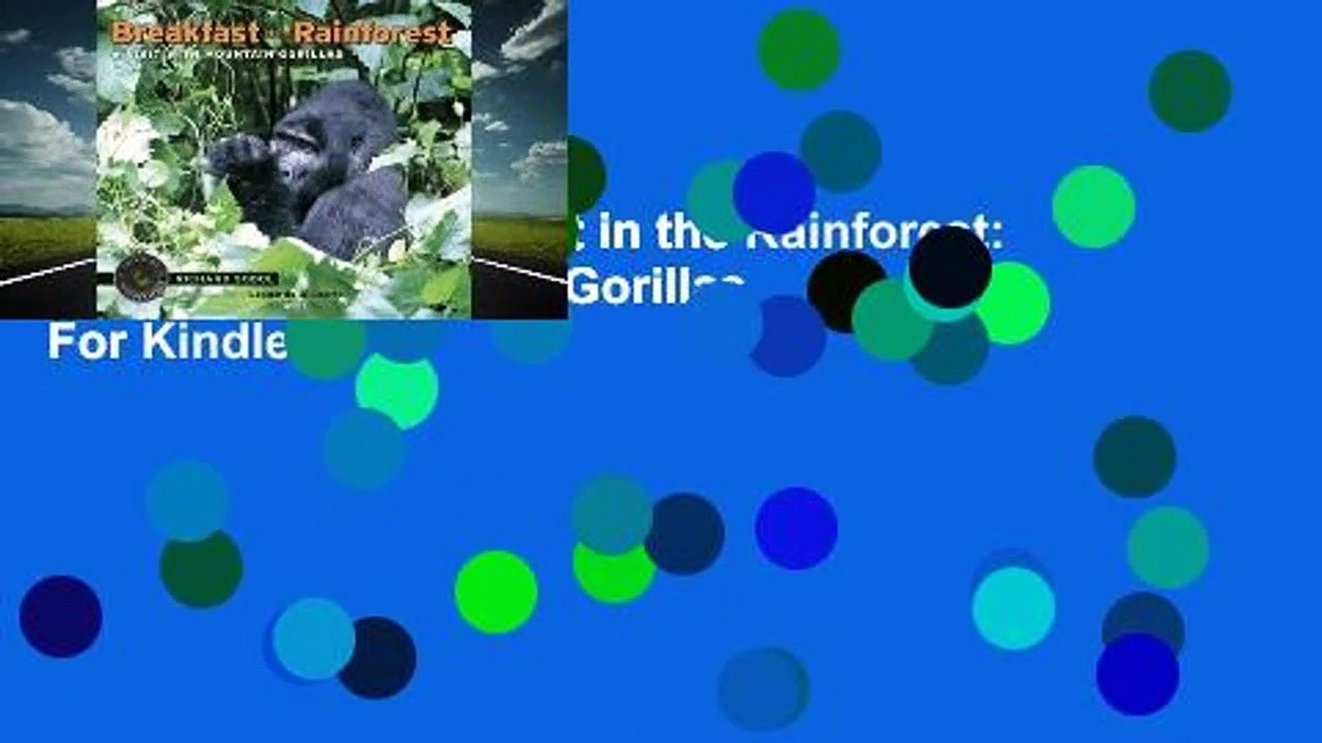 Full E-book  Breakfast in the Rainforest: A Visit with Mountain Gorillas  For Kindle