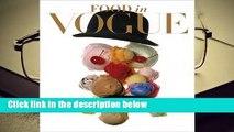 Popular Food in Vogue - Vogue editors