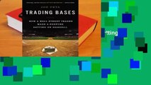 Full E-book Trading Bases: How a Wall Street Trader Made a Fortune Betting on Baseball  For Full
