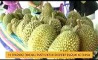 14  syarikat dikenal pasti untuk eksport durian ke China
