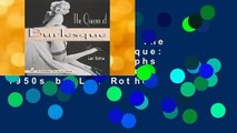 About For Books  The Queens of Burlesque: Vintage Photographs from the 1940s and 1950s by Len Rothe