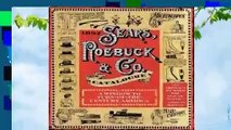 Full E-book 1897 Sears, Roebuck  Co. Catalogue: A Window to Turn-of-the-Century America  For Free