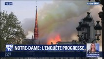 Deux mois plus tard, où en est l'enquête sur l'incendie de Notre-Dame?