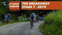 The breakaway - Étape 7 / Stage 7 - Critérium du Dauphiné 2019