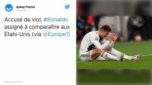 Accusé de viol, Cristiano Ronaldo assigné à comparaître aux États-Unis