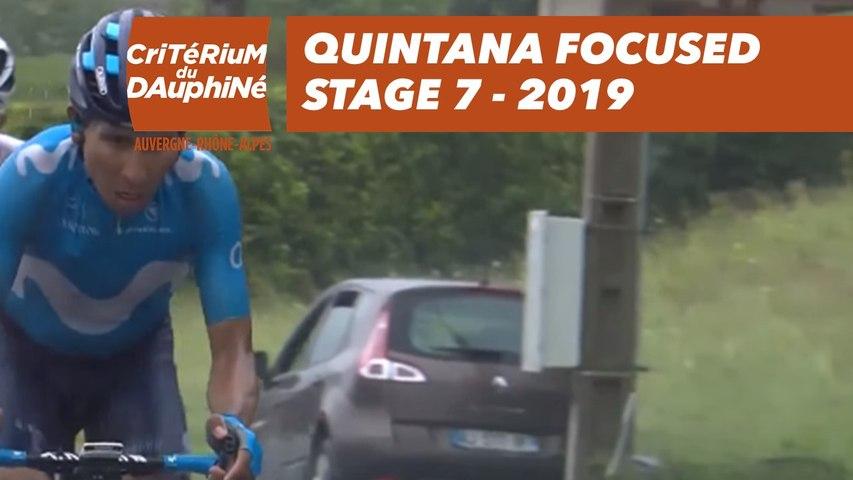 Quintana Focused - Étape 7 / Stage 7 - Critérium du Dauphiné 2019