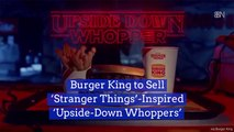 Burger King Partners Up With 'Stranger Things'