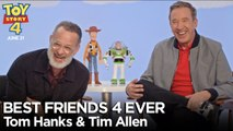 Best Friends 4 Ever with Tom Hanks - Tim Allen - Toy Story 4