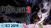 Dying Light 2: Infection And Exploration Evolved | E3 2019