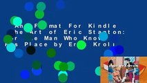 Any Format For Kindle  The Art of Eric Stanton: For The Man Who Knows His Place by Eric Kroll