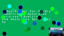 Any Format For Kindle  Auditing   Assurance Services (Auditing and Assurance Services) by